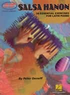 Salsa Hanon (Music Instruction) - 50 Essential Exercises for Latin Piano ebook by Peter Deneff