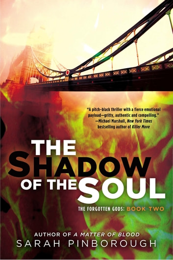 The Shadow of the Soul - The Forgotten Gods: Book Two ebook by Sarah Pinborough