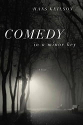 Comedy in a Minor Key - A Novel ebook by Hans Keilson