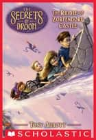 The Riddle of Zorfendorf Castle (The Secrets of Droon #25) ebook by Tony Abbott, David Merrell