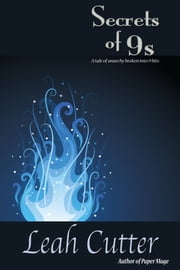The Secrets of 9s ebook by Leah Cutter