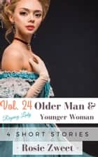 Bundle: Older Man & Younger Woman Vol. 24 (4 Short Stories) ebook by Rosie Zweet