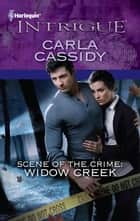 Scene of the Crime: Widow Creek ebook by Carla Cassidy