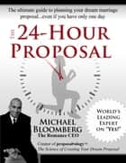 The 24-Hour Proposal ebook by Michael Bloomberg