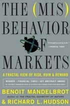 The Misbehavior of Markets ebook by Benoit Mandelbrot,Richard L. Hudson