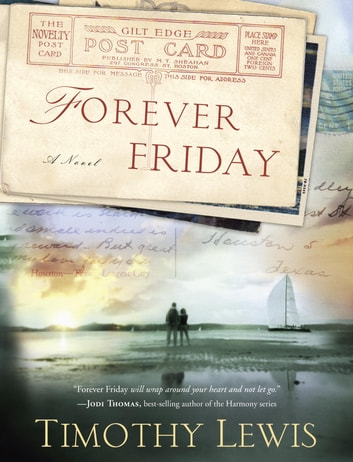 Forever Friday - A Novel ebook by Timothy Lewis