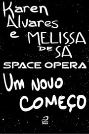 Space Opera - Um novo começo ebook by Kobo.Web.Store.Products.Fields.ContributorFieldViewModel