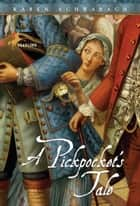 A Pickpocket's Tale eBook by Karen Schwabach