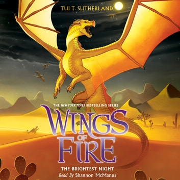 Wings of Fire, Book #5: The Brightest Night audiobook by Tui T. Sutherland