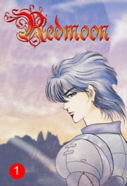Redmoon, Volume 1 ebook by Hwang, Mina