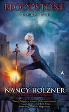 Bloodstone eBook by Nancy Holzner