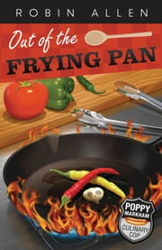 Out of the Frying Pan ebook by Robin Allen