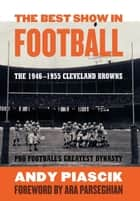 The Best Show in Football ebook by Andy Piascik