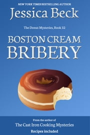 Boston Cream Bribery ebook by Jessica Beck