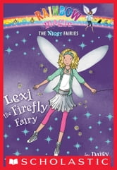 Night Fairies #2: Lexi the Firefly Fairy ebook by Daisy Meadows