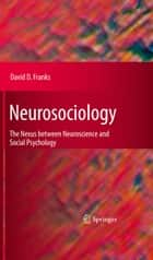 Neurosociology ebook by David Franks