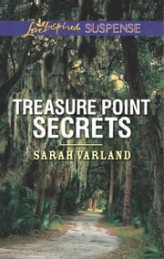 Treasure Point Secrets ebook by Sarah Varland