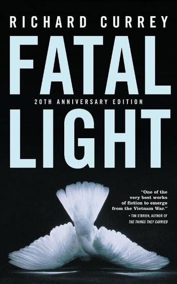 Fatal Light ebook by Richard Currey
