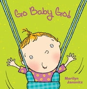Go Baby Go ebook by Marilyn Janovitz