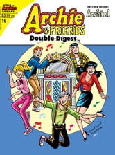 Archie & Friends Double Digest #19 ebook by Various