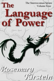 The Language of Power ebook by Rosemary Kirstein