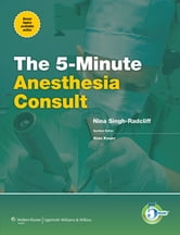 5-Minute Anesthesia Consult ebook by Nina Singh-Radcliff
