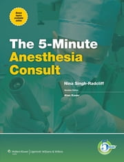 5-Minute Anesthesia Consult ebook by Kobo.Web.Store.Products.Fields.ContributorFieldViewModel
