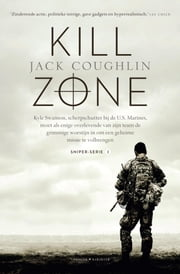 Kill Zone ebook by Jack Coughlin, Gerrit Jan van den Berg