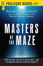 Masters of the Maze ebook by Avram Davidson