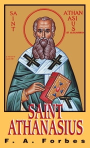St. Athanasius ebook by Frances Alice Monica Mother Forbes