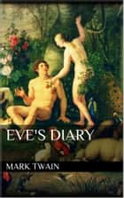 Eve's Diary ebook by Mark Twain