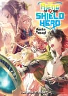 The Rising of the Shield Hero Volume 07 ebook by Aneko Aneko Yusagi