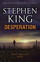Desperation ebook by Stephen King