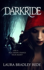 Darkride (Book One of the Darkride Chronicles) ebook by Laura Bradley Rede