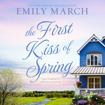The First Kiss of Spring audiobook by Emily March