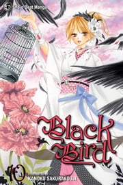 Black Bird, Vol. 10 ebook by Kanoko Sakurakouji