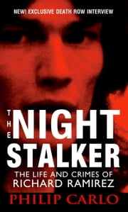 The Night Stalker ebook by Philip Carlo