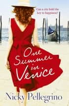 One Summer in Venice ebook by Nicky Pellegrino