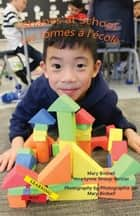 Shapes at School/Les formes a`l'e`cole ebook by Mary Birdsell, Vera Lynne Stroup-Rentier, Mary Birdsell