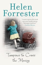 Twopence to Cross the Mersey ebook by Helen Forrester