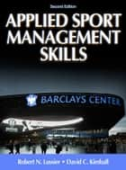 Applied Sport Management Skills 2nd Edition ebook by Lussier,Robert