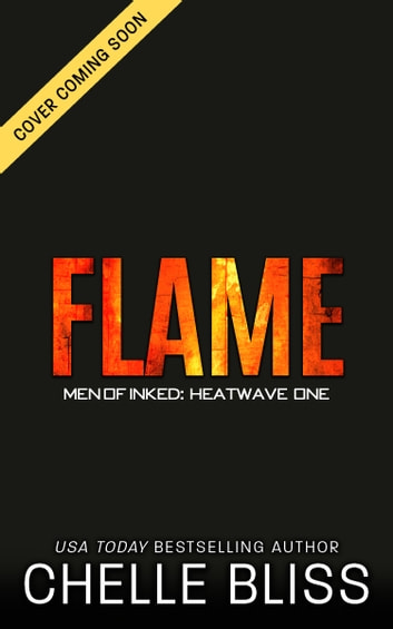 Flame ebook by Chelle Bliss