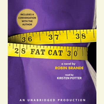 Fat Cat audiobook by Robin Brande