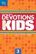 The One Year Devotions for Kids #3 ebook by Children's Bible Hour