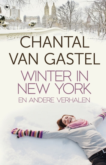 Winter in New York en andere verhalen ebook by Chantal van Gastel