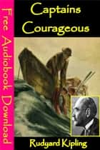 Captains Courageous - [ Free Audiobooks Download ] ebook by Rudyard Kipling