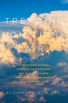 Treading on Thin Air ebook by Elizabeth Austin