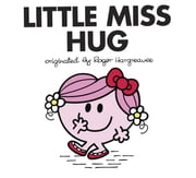 Little Miss Hug ebook by Adam Hargreaves,Adam Hargreaves,Jim Dale