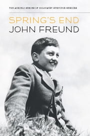 Spring's End ebook by John Freund