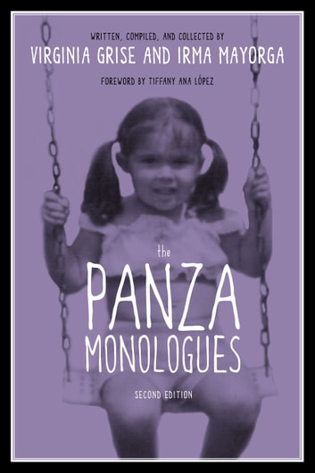 The Panza Monologues ebook by Virginia Grise,Irma Mayorga